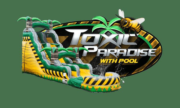 TOXIC PARADISE w/pool